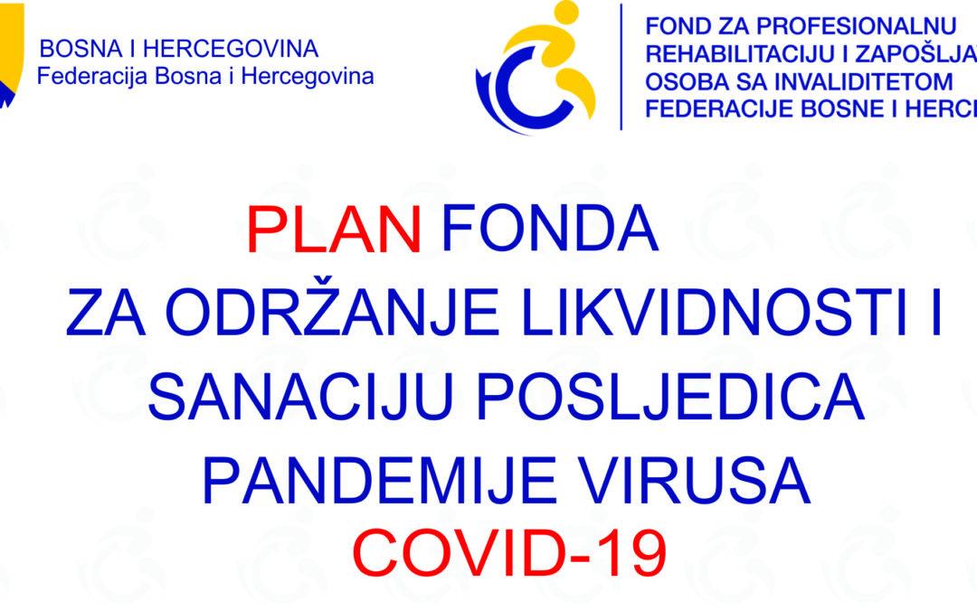 Plan Fonda za održanje likvidnosti poslovanja i sanaciju posljedica pandemije virusa COVID-19