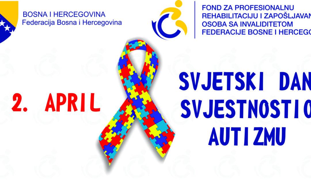 Međunarodni dan svjesnosti o autizmu