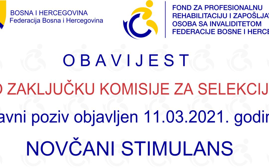 Obavijest o Zaključku Komisije za selekciju aplikacija po Javnom pozivu za dodjelu novčanog stimulansa za novo zapošljavanje osoba sa invaliditetom u 2021. godini