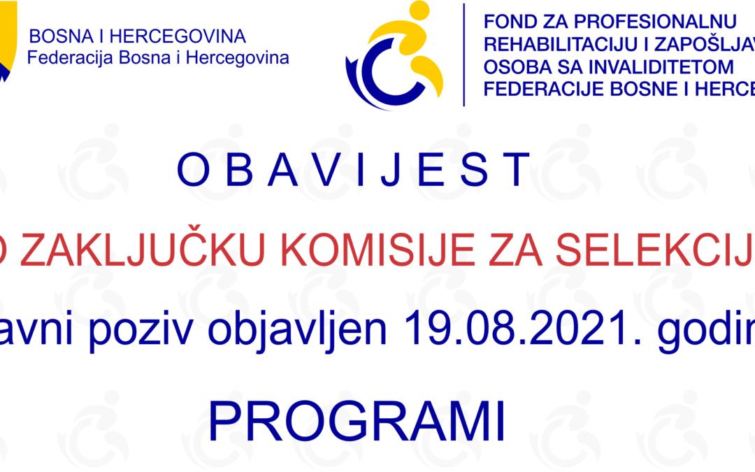 Obavijest o Zaključku Komisije za selekciju aplikacija po Javnom pozivu za programe u 2021. godini